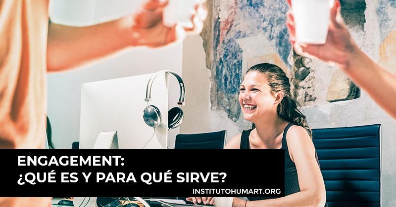 Engagement, Qué es y para qué sirve en el Marketing