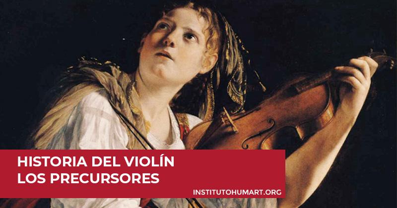 Historia del violín - Los precursores