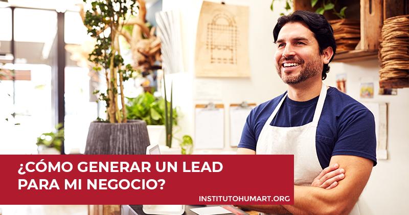 Cómo generar un lead para mi negocio