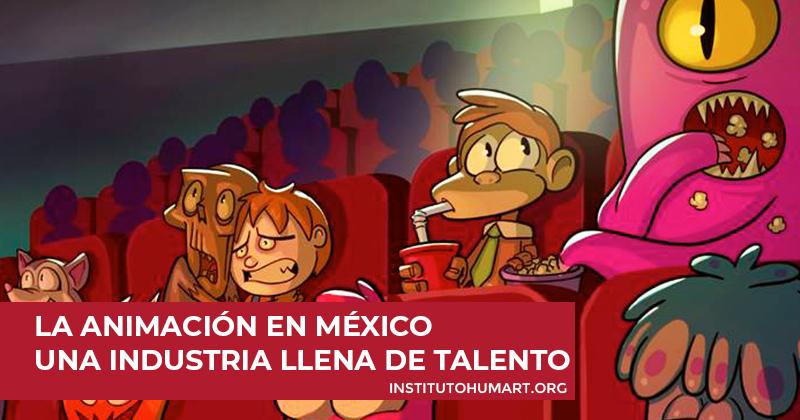 La animación en México una industria llena de talento