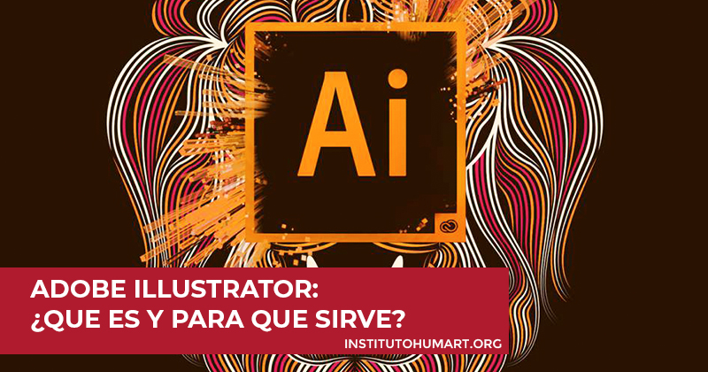 Adobe Illustrator Que es y para que sirve
